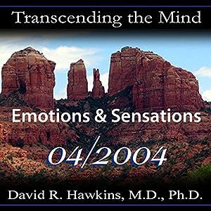 Transcending the Mind Series: Emotions & Sensations Rede