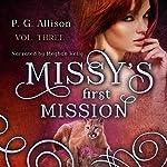 Missy's First Mission: Missy the Werecat, Book 3 | P. G. Allison