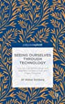 Seeing Ourselves Through Technology:...