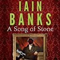 A Song of Stone (       UNABRIDGED) by Iain Banks Narrated by Peter Kenny