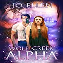 Wolf Creek Alpha: Texas Pack, Part 1 Audiobook by Jo Ellen Narrated by Jonathan Waters