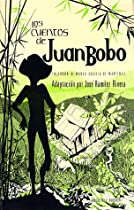 Los Cuentos de Juan Bobo (Spanish Edition)