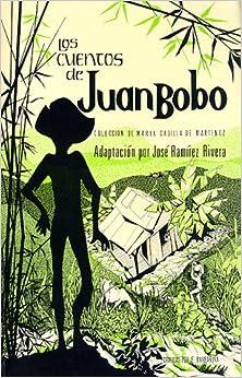 Los Cuentos de Juan Bobo (Spanish Edition) (Spanish) Mass Market