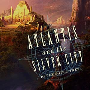 Atlantis and the Silver City Audiobook