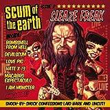 Sleaze Freak by Scum Of The Earth (2007-10-23)