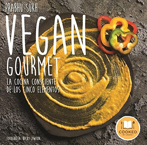Vegan Gourmet (Spanish Edition) [Becky Lawton - Prabhu Sukh] (Tapa Blanda)