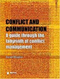 img - for Conflict and Communication: A Guide Through the Labyrinth of Conflict Management book / textbook / text book