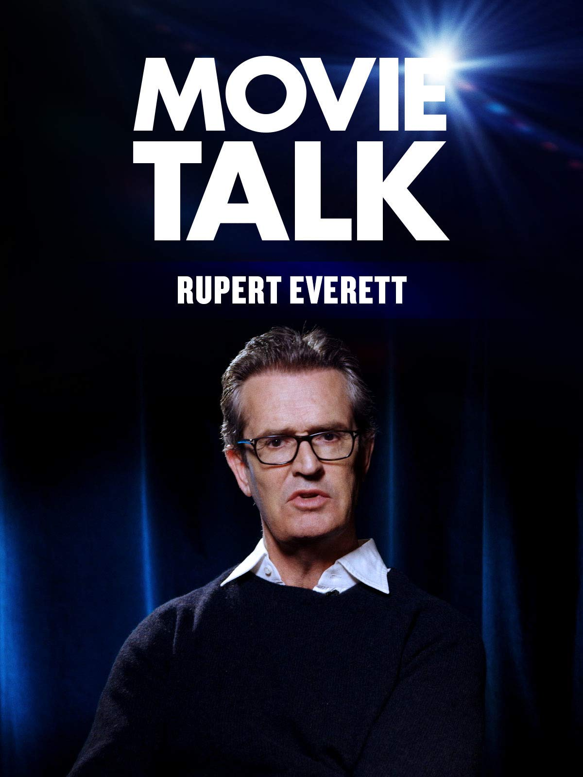 Movie Talk - Rupert Everett