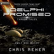 Delphi Promised: Targon Tales, Book 4 | Chris Reher