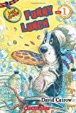 Scholastic Reader Level 1: Max Spaniel #2: Funny Lunch (0545057507) by Catrow, David