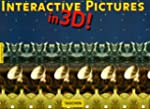 INTERACTIVE PICTURES IN 3D !