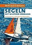 Segeln mit Wilfried Erdmann - Planung und Praxis
