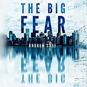 The Big Fear Audiobook