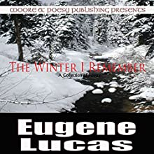 The Winter I Remember (       UNABRIDGED) by Eugene Lucas Narrated by Donald R. Emero