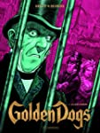 Golden Dogs 03 : Le juge Aaron