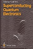 img - for Superconducting Quantum Electronics book / textbook / text book