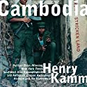 Cambodia: Report From a Stricken Land (       UNABRIDGED) by Henry Kamm Narrated by Walter Dixon