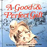 img - for A Good and Perfect Gift (An Osv Read-Along Book) book / textbook / text book