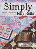 Simply Jelly Rolls: Patterns for Precuts Series #2