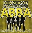 Non-Stop Hit Megamix Tribute to Abba