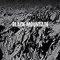 Black Mountain (10th Anniversary Deluxe Edition)