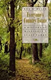 Everyone's Country Estate: History of Minnesota's State Parks Roy W. Meyer