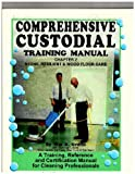 img - for Stone, Resilient & Wood Floor Care: Comprehensive Custodial Training Manual, Chapter 2 book / textbook / text book