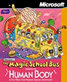 Magic School Bus Explores the Human Body [Old Version]