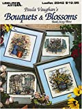 img - for Bouquets & Blossoms -- Book Sixty-Three (Leisure Arts #2942) (Paula Vaughan Collection) book / textbook / text book