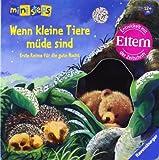 ministeps® Bücher: Wenn kleine Tiere müde sind: Erste Reime für die gute Nacht. Ab 12 Monaten