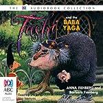 Tashi and the Baba Yaga | Anna Fienberg,Barbara Fienberg