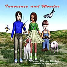 Innocence and Wonder (       UNABRIDGED) by Marta Moran Bishop Narrated by Alan Caudle
