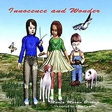 Innocence and Wonder (       UNABRIDGED) by Marta Moran Bishop Narrated by Alan Caudle