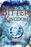 The Bitter Kingdom (Girl of Fire and...