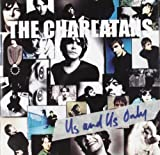 Us & Us Only The Charlatans