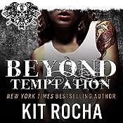 Beyond Temptation: Beyond, Book 3.5 | Kit Rocha