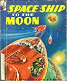 img - for Space ship to the moon book / textbook / text book