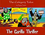 Cat's Tale / the Gorilla Thriller Hb (Category Tales)
