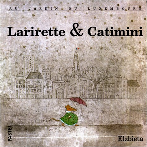 Au jardin du Luxembourg : Larirette et Catimini