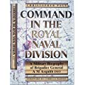 Command in the Royal Naval Division: A Military Biography of Brigadier General A.M. Asquith DSO