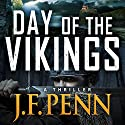 Day of the Vikings: A Thriller: ARKANE Audiobook by J. F. Penn Narrated by Veronica Giguere