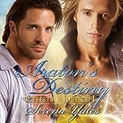 Araton's Destiny: Celestial Justice, Book 1 | [Serena Yates]