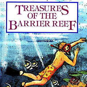 Treasures of the Barrier Reef Audiobook