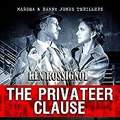 The Privateer Clause: Cruising Has Never Been More Dangerous   Ken Rossignol