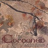 Cocooned