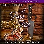 A Fine Fix: A Trudie Fine Mystery | Gale Deitch