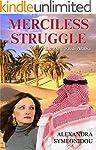 Merciless Struggle: Escaping Saudi Ar...