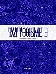Tattooisme 3