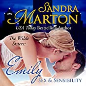 Emily: Sex and Sensibility, The Wilde Sisters, Book 1 | [Sandra Marton]