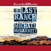 The Last Ranch: A Novel of the New American West | Michael McGarrity
